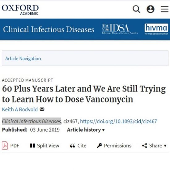 60 Plus Years Later and We Are Still Trying to Learn How to Dose Vancomycin