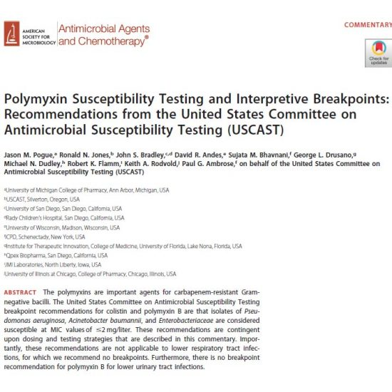 Polymyxin Susceptibility Testing and Interpretive Breakpoints: Recommendations from the United States Committee on Antimicrobial Susceptibility Testing (USCAST)